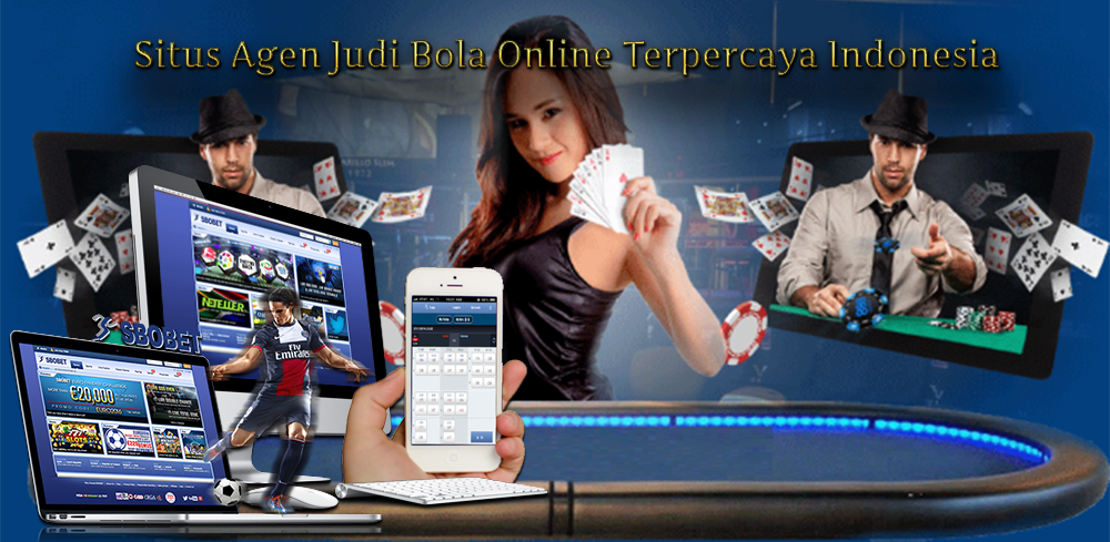 Situs Agen Judi Bola Online Terpercaya Indonesia